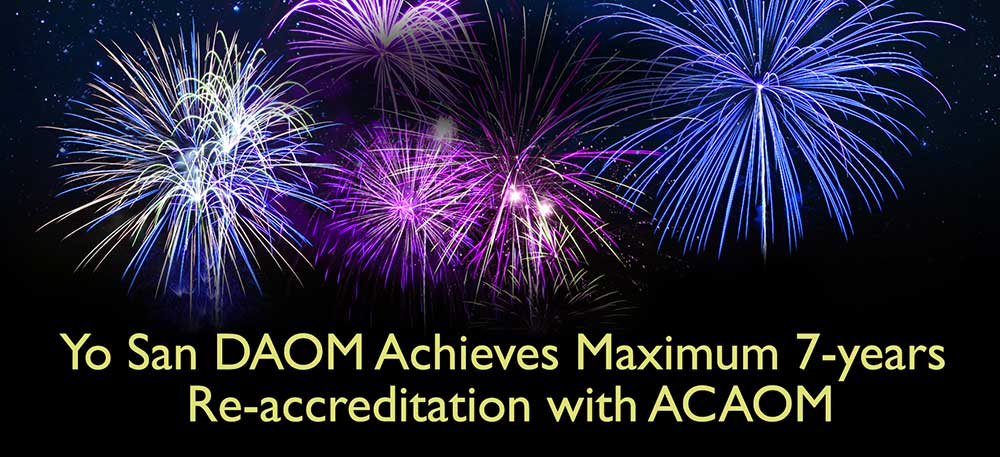 Yo San DAOM Achieves Maximum 7-years Re-accreditation with ACAOM
